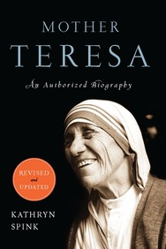 Mother Teresa: An Authorized Biography( Revised Edition)