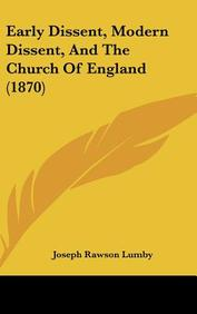 Early Dissent, Modern Dissent, and the Church of England (1870)