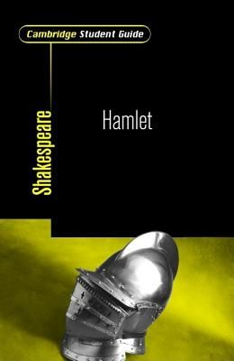 Cambridge Student Guide to Hamlet