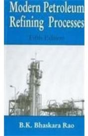 Modern Petroleum Refining Processes book : Bk Bhaskara Rao, 8120417151 ...