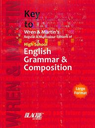 Key To Wren & Martins High School English Grammar  & Composition : Code 1011b-879