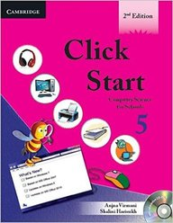 Click Start 5 : Computer Science For Schools W/Cd