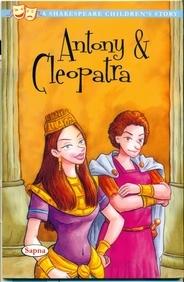 Antony & Cleopatra : A Shakespeare Childrens Story