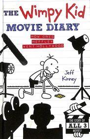 Wimpy Kid Movie Diary : How Greg Heffley Went     Hollywood