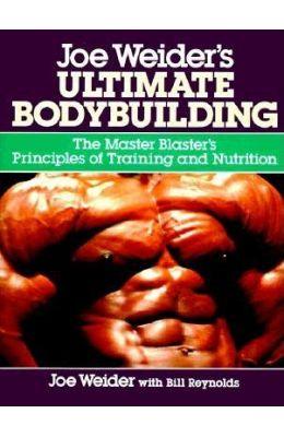 Joe Weider's Ultimate Bodybuilding: The Master Blaster's Principles of Training and Nutrition price comparison at Flipkart, Amazon, Crossword, Uread, Bookadda, Landmark, Homeshop18