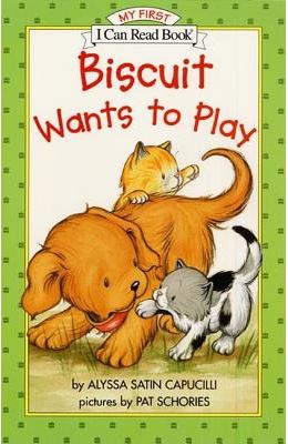 BISCUIT WANTS TO PLAY MY FIRST I CAN READ