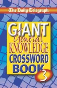 Daily Telegraph Giant General Knowledge Crossword Book 3