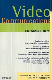 VIDEO COMMUNICATIONS THE WHOLE PICTURE