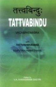 Tattvabindu (text With The Commentary Of Tattvavibhavand Of Paramesvara Ii Of Payyur Bhattamana)