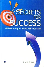 Secrets For Success:Failure Is Only A Comma Not A Full Stop