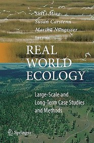 Real World Ecology: Large-Scale And Long-Term Case Studies And Methods