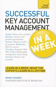 Key Account Management In A Week : Teach Yourself