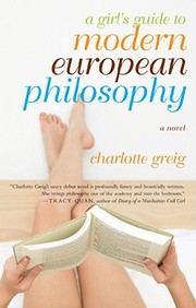 A Girl's Guide To Modern European Philosophy