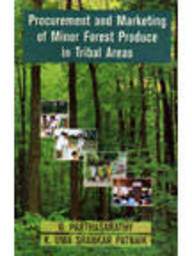 Procurement & Marketing Of Minor Forest Produce Intribal Areas