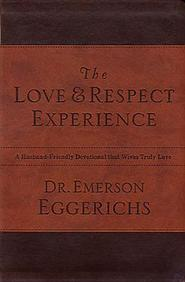 The Love & Respect Experience: A Husband-Friendly Devotional that Wives Truly Love
