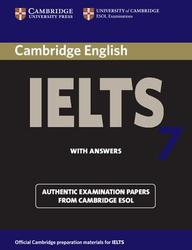 Cambridge Ielts 7 Student's Book With Answers: Examination Papers From University Of Cambridge Esol Examinations (Ielts Practice