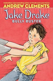 Jake Drake, Bully Buster: Ready-For-Chapters (Jake Drake Ready For Chapters)