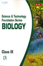 Science & Technology Foundation Series Biology Class 9 : Cbse