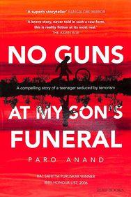 No Guns at My Son's Funeral price comparison at Flipkart, Amazon, Crossword, Uread, Bookadda, Landmark, Homeshop18