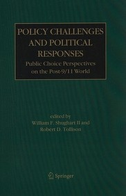 Policy Challenges And Political Responses: Public Choice Perspectives On The Post-9/11 World