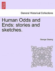 Human Odds and Ends: stories and sketches.
