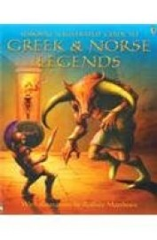 Usborne Illustrated Guide To Greek & Norse Legends