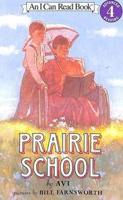 Prairie School 4 - An I Can Read Book