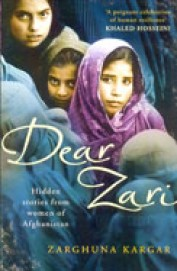 Dear Zari : Hidden Stories From Women Of           Afghanistan