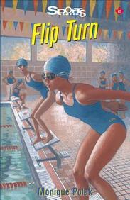 Flip Turn (Sports Stories Series)