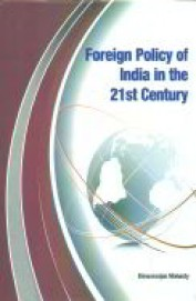 Foreign Policy Of India In The 21st Century