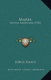 Maria: Novela Americana (1902)