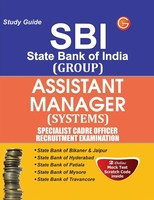 SBI State Bank of India Group: Assistant Manager Systems Specialist Cadre Officer Recruitment Examination Study Guide