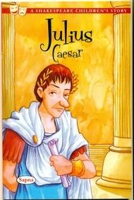 Julius Caesar : A Shakespeare Childrens Story