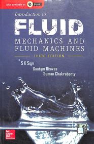 Introduction To Fluid Mechanics & Fluid Machines