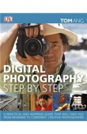 Digital Photography Step by Step price comparison at Flipkart, Amazon, Crossword, Uread, Bookadda, Landmark, Homeshop18