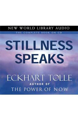 Stillness Speaks