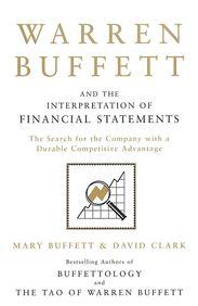 Warren Buffett & The Interpretation Of Financial Statements
