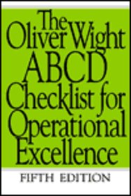 The Oliver Wight Abcd Checklist For Operational Excellence / Edition 5