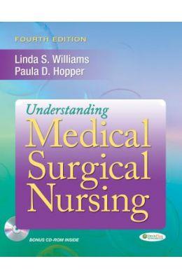 Understanding Medical Surgical Nursing [With CDROM]