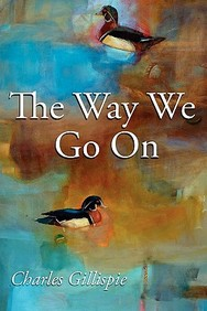 The Way We Go On