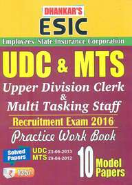 Esic Udc & Mts Recruitment Exam 2016 Practice Workbook 10 Model Papers