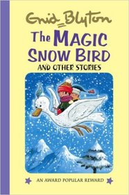 Magic Snow Bird & Other Stories