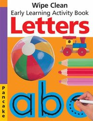 Letters: Wipe Clean Early Learning Activity Book