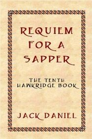 Requiem For A Sapper - The Tenth Book In The Hawkridge Series