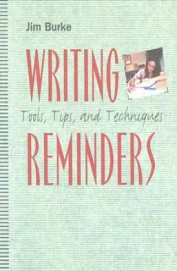 Writing Reminders - Tools Tips & Techniques