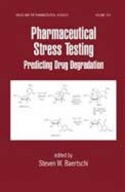 Pharmaceutical Stress Testing Predicting Drug Degradation