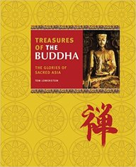 Treasures Of The Buddha: The Glories Of Sacred Asia