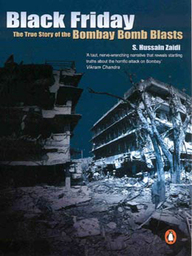 Black Friday : The True Story Of Bombay Bomb Blasts