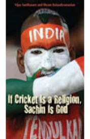 If Cricket Is A Religion Sachin Is God