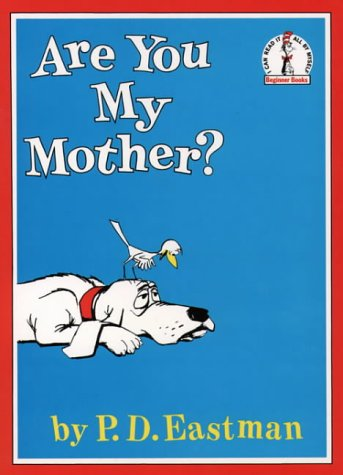 Are You My Mother? (Beginner Books)